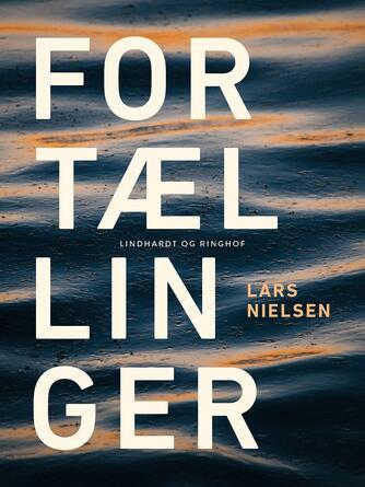 Lars Nielsen (f. 1892): Fortællinger