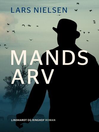 Lars Nielsen (f. 1892): Mands arv
