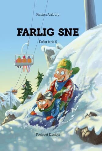 Kirsten Ahlburg: Farlig sne