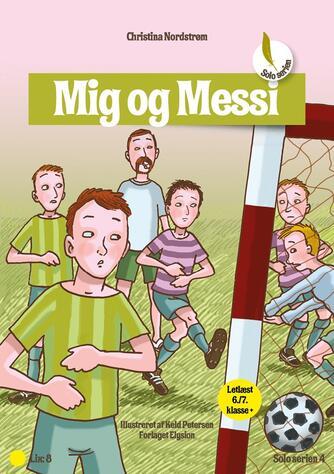 Christina Nordstrøm: Mig og Messi