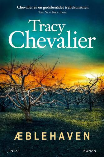 Tracy Chevalier: Æblehaven : roman