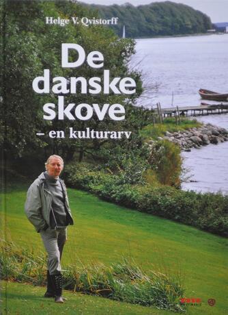 Helge V. Qvistorff: De danske skove : en kulturarv