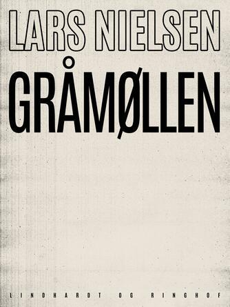 Lars Nielsen (f. 1892): Gråmøllen
