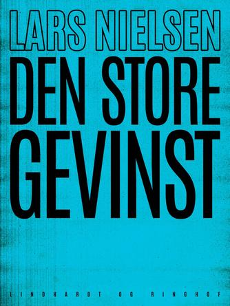Lars Nielsen (f. 1892): Den store gevinst
