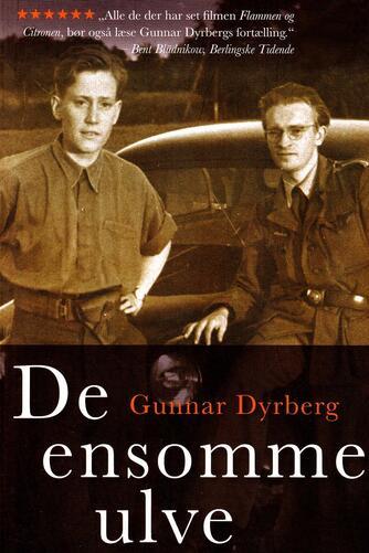 Gunnar Dyrberg: De ensomme ulve