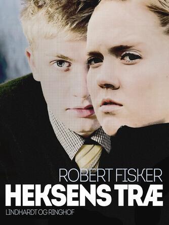 Robert Fisker: Heksens træ