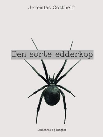 Jeremias Gotthelf: Den sorte edderkop
