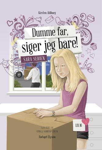 Kirsten Ahlburg: Dumme far, siger jeg bare!