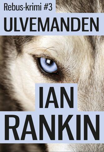 Ian Rankin: Ulvemanden