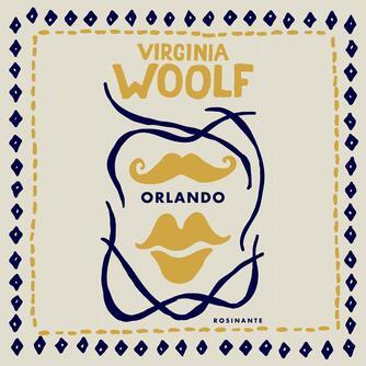 Virginia Woolf: Orlando (Ved Karsten Sand Iversen)