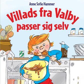 Anne Sofie Hammer (f. 1972-02-05): Villads fra Valby passer sig selv