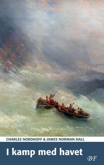 Ch. Nordhoff: I kamp med havet