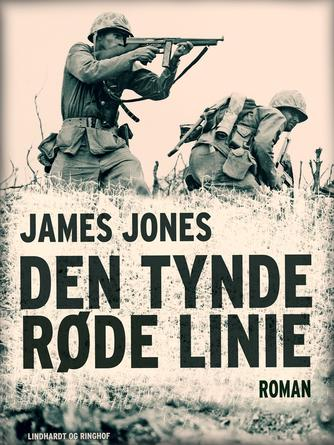 James Jones: Den tynde røde linie : roman