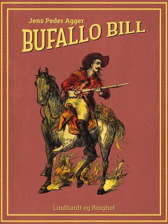 Jens Peder Agger: Buffalo Bill