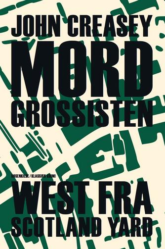 John Creasey: Mordgrossisten