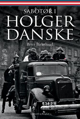 Peter Birkelund: Sabotør i Holger Danske
