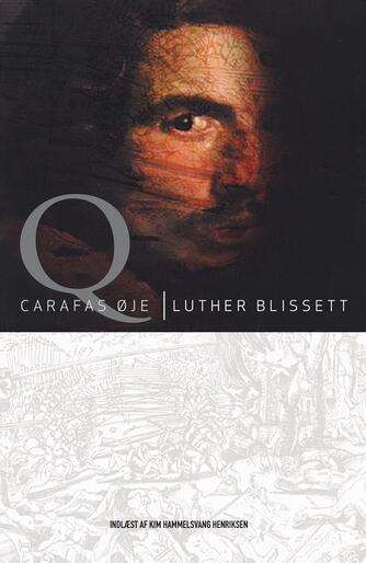 Luther Blissett: Q - Carafas øje