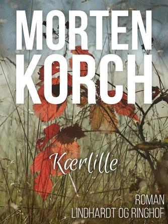 Morten Korch: Kærlille