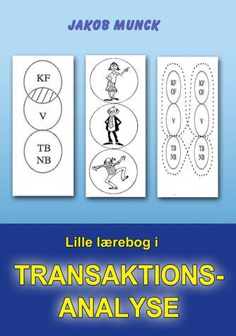 Jakob Munck: Lille lærebog i transaktionsanalyse