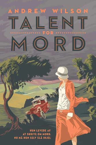 Andrew Wilson (f. 1967): Talent for mord