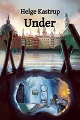 Helge Kastrup: Under