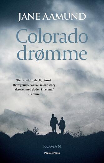 Jane Aamund: Colorado drømme : roman