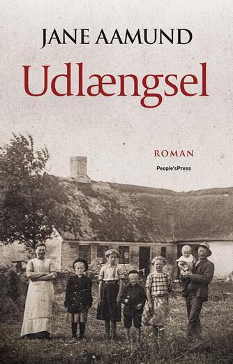 Jane Aamund: Udlængsel : roman