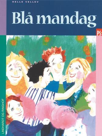 Helle Vellev: Blå mandag