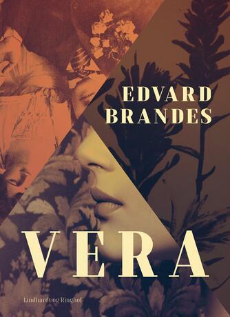 Edvard Brandes: Vera