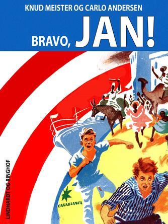 Knud Meister: Bravo, Jan!