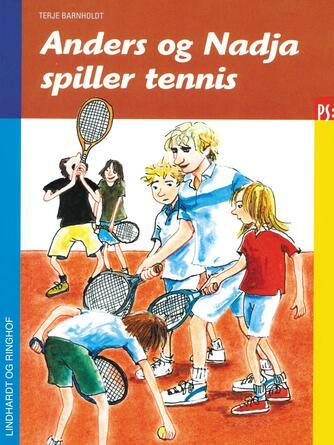 : Anders og Nadja spiller tennis