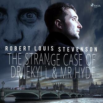 : The Strange Case of Dr Jekyll & Mr Hyde