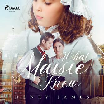 : What Maisie Knew