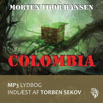 Morten Thor Hansen (f. 1971): Colombia
