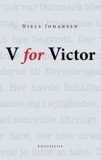 Niels Johansen (f. 1944-09-11): V for Victor