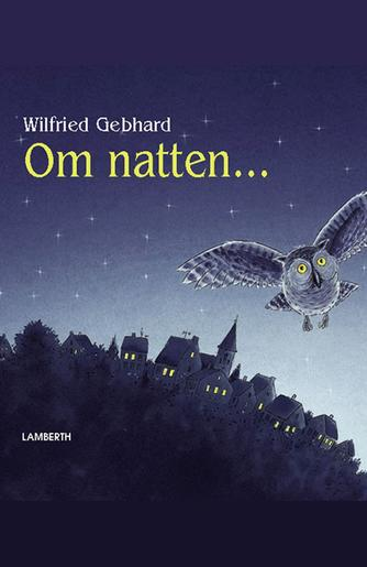 Wilfried Gebhard: Om natten
