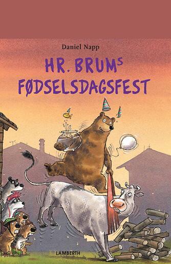 Daniel Napp: Hr. Brums fødselsdagsfest