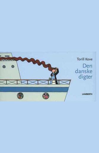 Torill Kove: Den danske digter