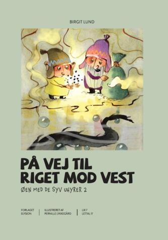 Birgit Lund (f. 1948): På vej til Riget mod Vest
