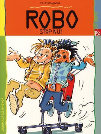 Per Østergaard (f. 1950): Robo - stop nu!