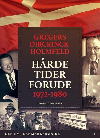Gregers Dirckinck-Holmfeld: Hårde tider forude