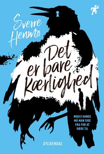 Sverre Henmo: Det er bare kærlighed