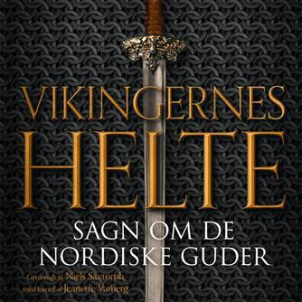 Niels M. Saxtorph: Vikingernes helte : sagn om de nordiske guder