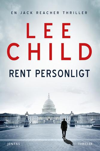 Lee Child: Rent personligt : thriller