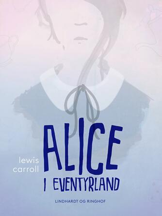 : Alice i Eventyrland