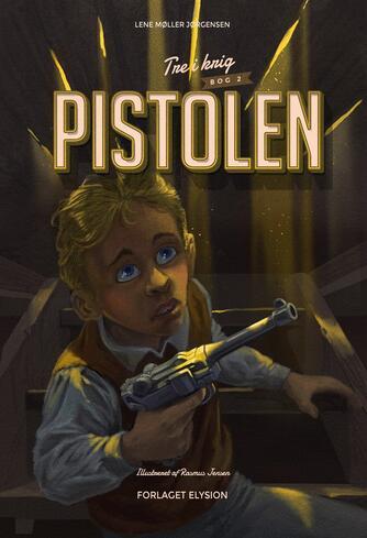 Lene Møller Jørgensen: Pistolen
