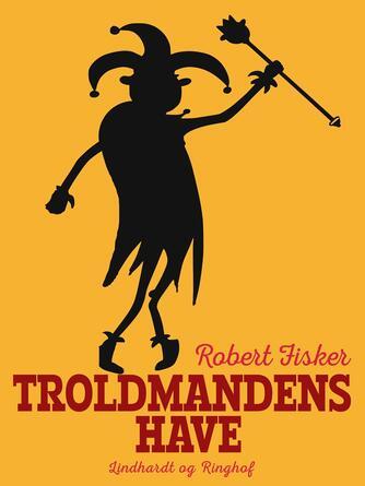 : Troldmandens have
