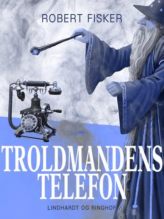 : Troldmandens telefon