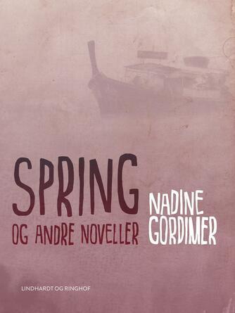 : Spring og andre noveller