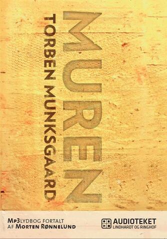 Torben Munksgaard: Muren
